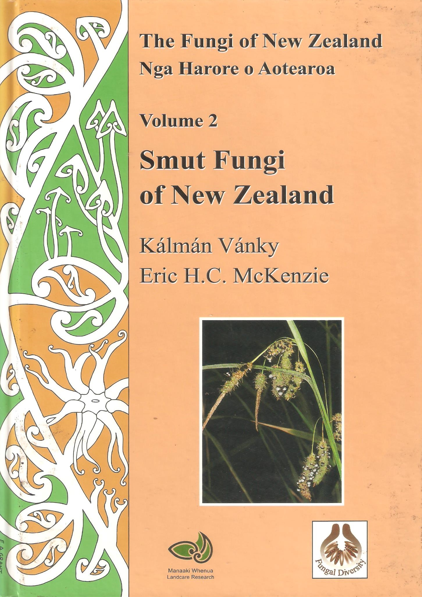Smut Fungi From New Zealand The Of Vol 2